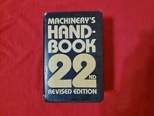 Machinery's Handbook 22nd Revised Edition Machinist Engineering