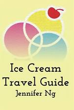 *BRAND NEW* Ice Cream Travel Guide by Jennifer Ng (2016, Paperback) SIGNED