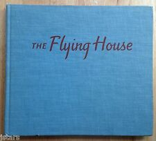 THE FLYING HOUSE BOOK by RUTH CARROLL, LATROBE CARROLL, 1946, 1st EDITION