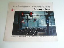SNCF French Railways Brochure 1958 Techniques Ferroviaires Steam Changeover Time