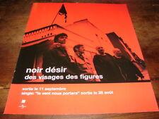 NOIR DESIR - PUBLICITE DES VISAGES ET DES FIGURES !!!!!