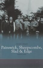 PAINSWICK SHEEPSCOMBE SLAD EDGE- LOCAL HISTORY BOOK - POCKET IMAGES (PAPERBACK)