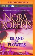 Island of Flowers : A Selection from Winds of Change by Nora Roberts (2014,...