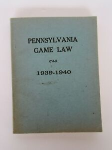 Vintage 1939-1940 Pennsylvania Game Law Paperback Book, Game Commission