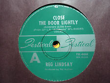 "Reg Lindsay ""Close The Door Lightly"" 1973 FESTIVAL Oz 7"" 45rpm"
