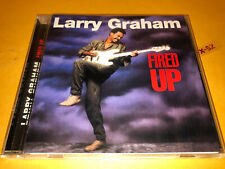 LARRY GRAHAM (Sly & the Family Stone) Fired Up 1985 album CD (Collectables)