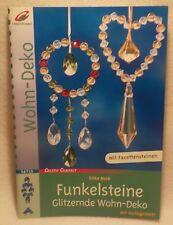 ++ Funkelsteine - Glitzernde Wohn-Deko - Mit Facettensteinen ++