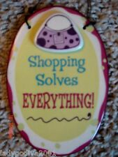Shopping Solves Everything-ceramic sign-Ganz-FREE Shipping