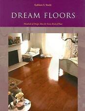 Dream Floors: Hundreds of Design Ideas for Every Kind of Floor-ExLibrary