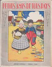 C1 O Nel PETITS AMIS DE TOUS PAYS Illustre ROSA C. PETHERICK Casterman 1935