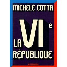 La VIe république / Cotta, Michèle / Réf: 30288
