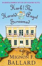 Hark! The Herald Angel Screamed: An Augusta Goodnight Mystery (with-ExLibrary