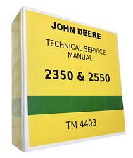 2550 John Deere Technical Service Shop Repair Manual 1080 pages!