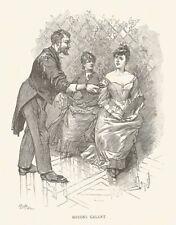 B7296 Soyons galant - 1888 xilografia d'epoca - Vintage engraving