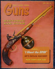 Magazine *GUNS* June 1965 ! SPIW Rifle ! *BEHRENS Gas-Operated .22 Auto PISTOL*