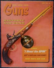 Magazine *GUNS* June 1965 Remodel SAVAGE Model 23 RIFLE, BEHRENS.22 Auto PISTOL