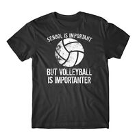 School Is Important But Volleyball Is Importanter Funny T-Shirt