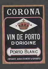 Ancienne étiquette   Alcool  Vin de porto Corona