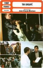 FICHE CINEMA : TIR GROUPE - Lanvin,Jannot,Constantin,Missiaen 1982 Shot Pattern