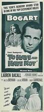 TO HAVE AND HAVE NOT Movie POSTER 14x36 Insert B Humphrey Bogart Lauren Bacall
