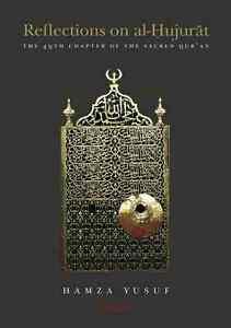 REFLECTIONS ON AL-HUJURAT-- 3 AUDIO CD SET BY HAMZA YUSUF