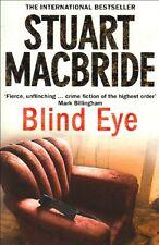 Blind Eye (Logan McRae, Book 5),Stuart MacBride- 9780007244591