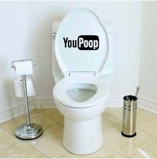 YOU POOP Funny Toilet Seat Bathroom Joke Vinyl Sticker Decal