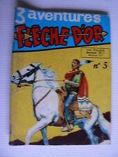 FLECHE D'OR - N° 5 de 1957 édition RAY FLO