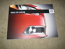 Volvo V70 R-Design Prospekt Brochure von 6/2008, 6 Seiten