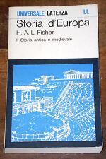 STORIA D'EUROPA Storia Antica e Medievale Fisher 3°edizione UL LATERZA 1973