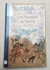 Livre ancien LES VACANCES DE SUZETTE 1909 d'Henri Gautier Editeur - Bécassine