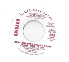 CHICAGO Does Anybody Really Know What Time it is 45 RECORD RARE DJ PROMO 1ST