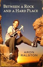 Between a Rock and a Hard Place Aron Ralston Survival Hardcover Book Signed VF🌵