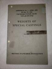 Addendum No 1: April 1951 To British Standards 78: 1938 Cast Iron Pipes Journal