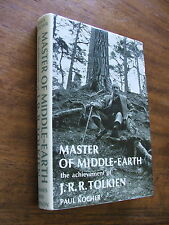 Master of the Middle- Earth the acievement of J R R Tolkien Paul Kocher