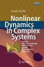 Nonlinear Dynamics in Complex Systems : Theory and Applications for the...
