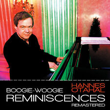 Hannes Otahal - Boogie Woogie Reminiscences Remastered
