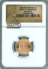 2009 CENT BIRTH & CHILDHOOD LOGO NGC MAC MS68 RED SMS PQ 95% COPPER SPOTLESS   *