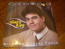 Gary Lee LP Country Is With The Gospel Touch SEALED