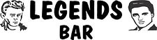 Legends Bar Sticker 575 x 150 Quality Stickers
