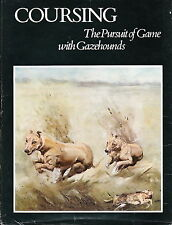COURSING DOG BOOK THE PURSUIT OF GAME WITH GAZEHOUNDS GREYHOUND LURCHER SALUKI