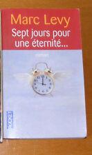 SEPT JOURS POUR UNE ÉTERNITÉ... - MARC LEVY - IN FRANCESE - ROBERT LAFFONT EDIZ.