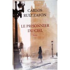Le prisonnier du ciel - RUIZ ZAFON Carlos