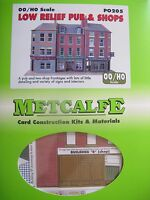 Metcalfe Kit PO205. Low relief pub and shops. OO Gauge
