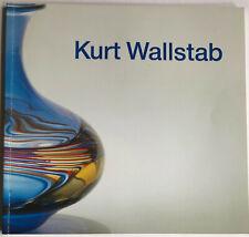 Kurt Wallstab, Design, Designer Kurt Wallstab, Glaskunst, Glas Kunst,Glas Design