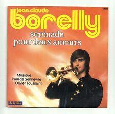 Jean Claude BORELLY 45T SERENADE POUR  AMOUR  Trompette