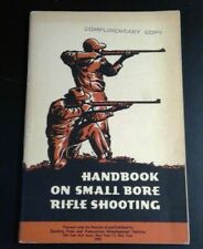 Handbook on Small Bore Rifle Shooting By Colonel Townsend Whelen, 1953