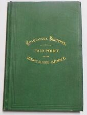 Chautauqua Sketches: Fair Point and the Sunday School Assembly (First Edition),