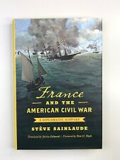 France and the American Civil War: A Diplomatic History (Civil War America)