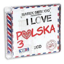 Marek sierocki przedstawia: I LOVE POLSKA 3 (CD 2 Disc) 2016 NEU
